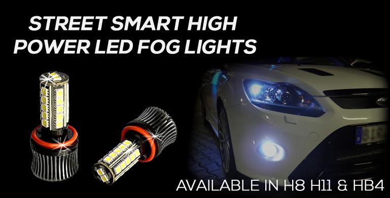STREET SMART HIGH  POWER LED FOG LIGHTS